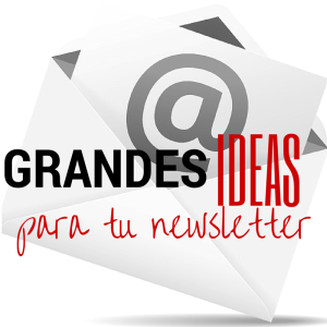 ideas para tu newsletter